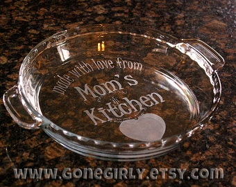 Made with Love from {Your Name}'s Kitchen. Laser Engraved/Etched Pie Plate Bakeware