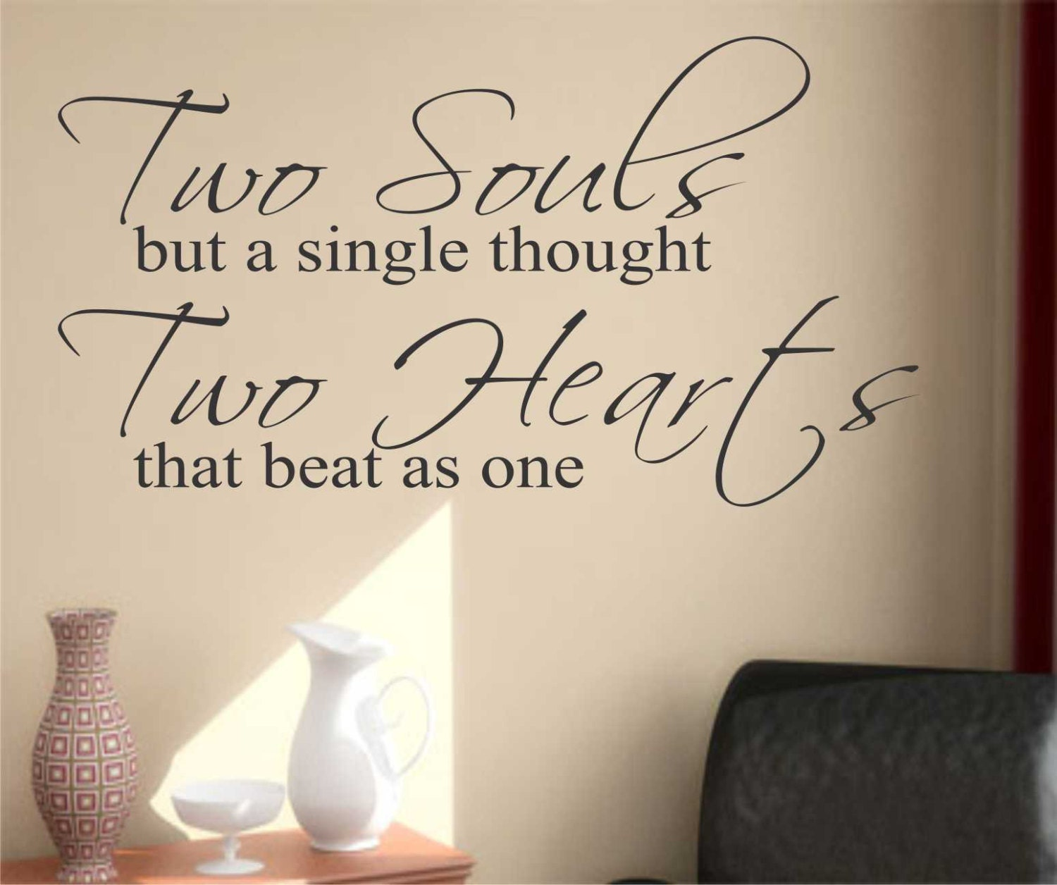 Two Souls Two Hearts Quote Vinyl Wall Lettering Vinyl Wall