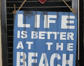 LIFE is Better at the BEACH Sign/Beach house/Beach Sign/Beach Art/Ocean blue/Beach Subway
