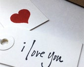 Valentine Gift Tags - I Love You - Stamped Script - Handmade