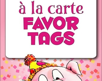 à la Carte FAVOR TAGS - DIY Printable