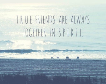 Friend Quote, friendship print, typography, landscape beach photography