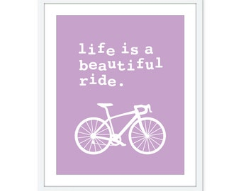 Life is a beautiful ride - Bicycle Digital Print Poster Wall Art - Lavender Violet Pastel - Home Decor - Under 20