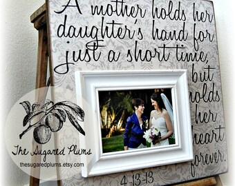 Mother of the Bride Gift, Personalized Picture Frame, A Mother Holds Her Daughters Hand, 16x16 The Sugared Plums Frames