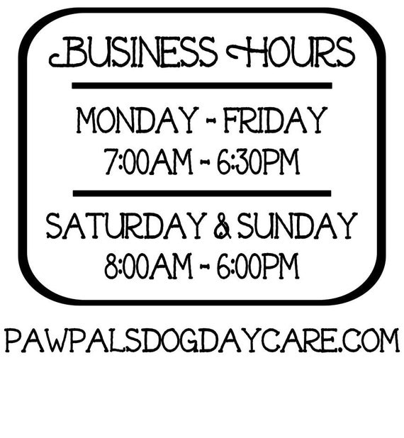 Business Hours / Vinyl Decal / Store Hours / Open Hours / Closed Hours / Sign