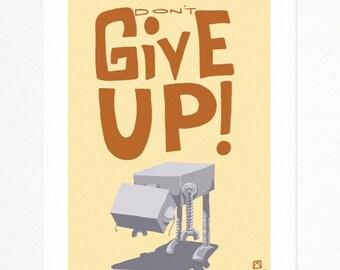 Give up 11x14 robot digital print