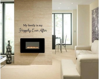 My Family is My Happily Ever After Vinyl Decal - Wall Decal Quote, Family Vinyl Saying, Family Vinyl Wall Decal, Family Lettering, 42x12.6
