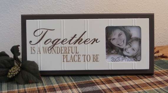 Together Is A Wonderful Place To Be Beautiful Family Gift