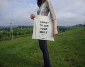 Handpainted Tote Bag Statement I wan't to see your smile