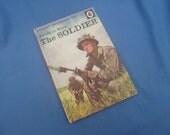 Vintage Ladybird Book The Soldier - People at Work - Series 606B - Matt Covers 1973