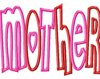 MOTHER - 1 FABRIC Applique - Machine Embroidery Design - 11 Sizes