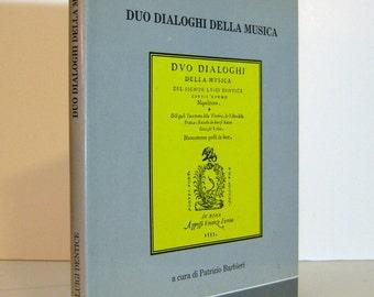 Italian Renaissance Music Theory : Duo Dialoghi Della Musica del Signor Luigi Dentice 1988 Facsimile of the 1553 Text Vintage Book
