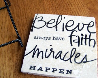 decorative tile with easel stand - believe in miracles