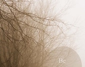 Fog Landscape Photography Be Brave Trees Woodlands Sepia Rustic Country Decor Surreal Mysterious, Fine Art Print
