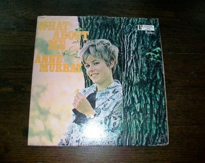 Anne Murray Record Album What About Me Vintage Vinyl SPC-3350 1970s