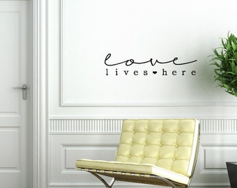 Love Lives Here. Custom Vinyl Wall Decal. New Larger Size.