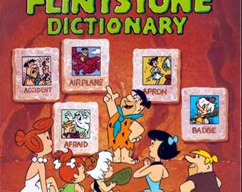 The Illustrated Flintstone Dictionary