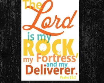 Scripture Art bible verse, Psalm 18:2, The Lord is my rock, INSTANT DOWNLOAD