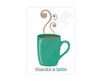 Printable Thank You Card INSTANT DOWNLOAD Thanks A Latte Greeting Card ...