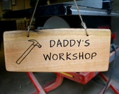 Daddy's Workshop-Hanging Rustic Wood Sign - Large-Long - Personalized Gift - Hand Engraved - Unique dad gift - rusticcraftdesign