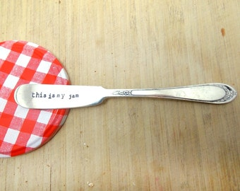 This is My Jam Knife, stamped knife, hand stamped knife, Vintage Silverware Knife, funny butter knife, housewarming gift