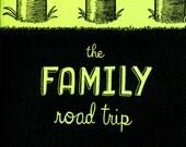 The Family Road Trip (mini-comic)