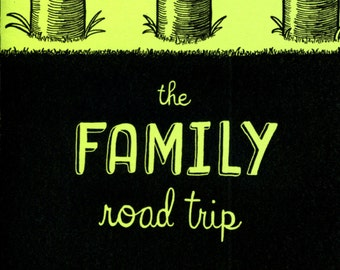 The Family Road Trip (mini-comic)