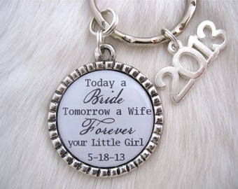 FATHER of the BRIDE Mens Grandpa Daddy's Forever your Little Girl White Pendant  Keychain, Dad Wedding Gift Groomsmen gift mens Fathers