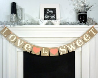 Love Is Sweet sign - Love is Sweet Banner / Wedding Banner Photo Prop / Wedding Sign / Wedding Decoration / Backdrop