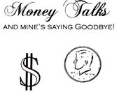 MONEY - 3 rubber stamps - dollar sign, coin, and Money Talks - No.15