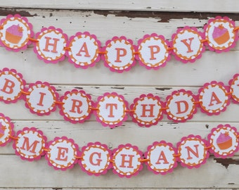Pink & Orange Cupcake Happy Birthday Banner with Name- Girl 1st Birthday