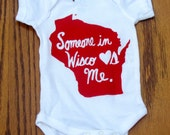 Someone in Wisco Loves Me onesie/toddler tee shirt