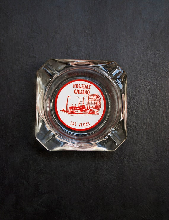 Vintage Holiday Casino Ashtray - Las Vegas souvenir