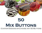 50 Buttons of your Choice