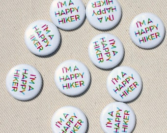 I'm a Happy Hiker Pinback Button by Oh Geez Design