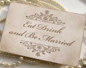Wedding Sign - Eat Drink and Be Married - with gold glitter - matching items available