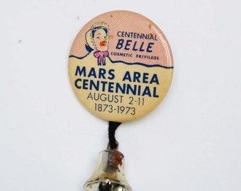 Vintage 1973 Centennial Belle Pin Souvenir