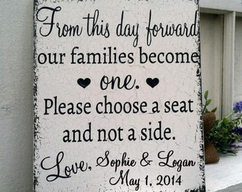 CUSTOM - PERSONALIZED - From this day forward - No Seating Plan - Seating Signs - 10 x 12 - Vintage Chic Wedding Signs