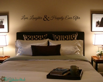 Love Laughter and Happily Ever After - Vinyl Lettering - Home Decor - Bedroom Decor -Vinyl Wall Art Sticky Accent Words Stickers Decals 1622