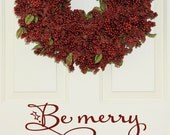 Be Merry Front Door Christmas Decal, Christmas Decal, Vinyl Decal Word sticker xmas decoration sign