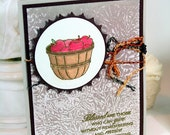 Hand Made Apple Barrel Card Hand Stamped Hand Colored Blessed Are Those Who Can Give