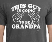Baby Announcement Grandpa Gift - Pregnancy Reveal to Parents - This guy is Going to Be a Grandpa - New grandpa