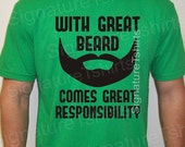 With Great Beard Comes Great Responsibility Mens shirt funny No Shave November t-shirt Birthday Anniversary t shirt Christmas gift  t-shirt