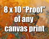 8x10 inch unstretched canvas print for color proofing, your choice