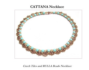 CATTANA Czech Tiles and RULA Beadwork Necklace tutorial instructions for personal use only