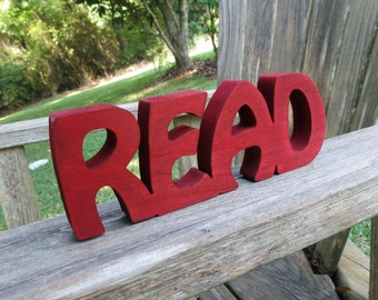 wood read sign shelf sitter or wall hanging choice of colors