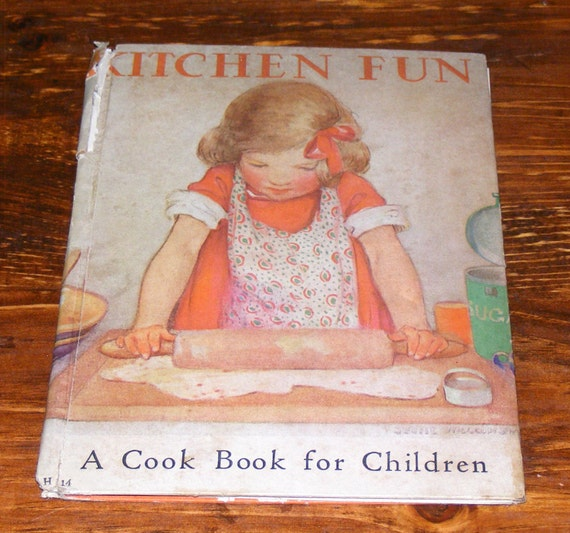Vintage 1932 Kitchen Fun A Cook Book For Children By Louise
