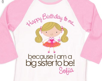 Big sister shirt - Happy Birthday to me party girl big sister to be pregnancy announcement raglan t-shirt