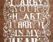 I Carry Your Heart - Laser cut