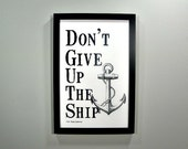 Don't Give Up The Ship - FRAMED Print